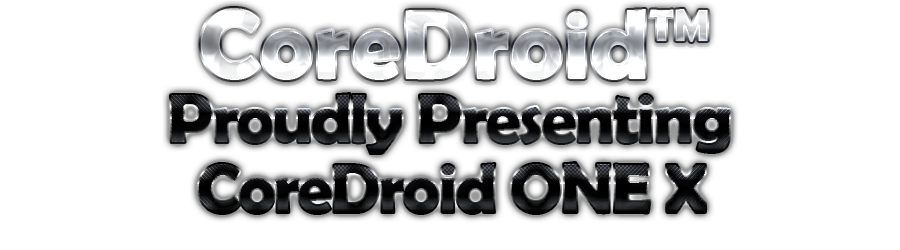 COREDROID One X v2.0