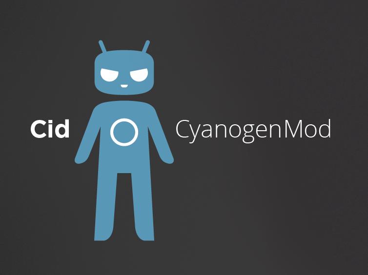 CyanogenMod Cid debut11