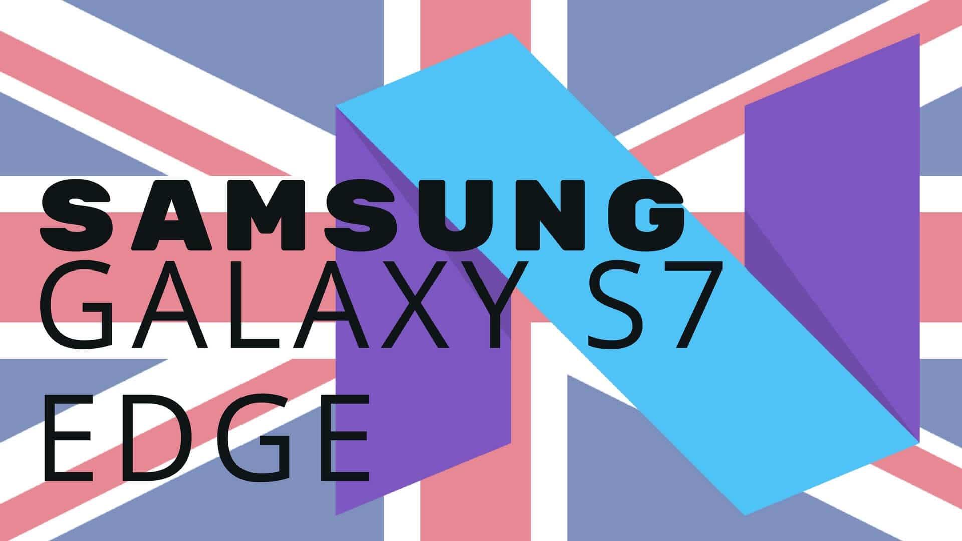 Neue Samsung Galaxy S7 & S7 edge Updates im UK erhältlich