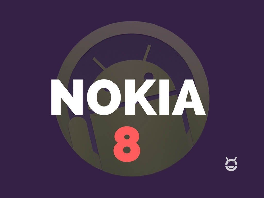 Nokia 8 Android 8 Beta im Anmarsch