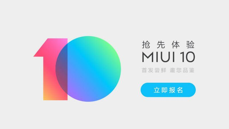 MIUI 10 Closed Beta